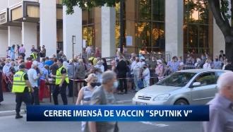 """Cerere imensă de vaccin """"Sputnik V"""""""